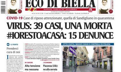 LE EDICOLE SONO APERTE- Oggi su Eco di Biella le ultime notizie sull'impatto Coronavirus nel Biellese