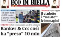 OGGI SU ECO DI BIELLA - I 10 milioni del bancario infedele, lo stupro a Villa Piazzo, altre 3 vittime Covid, il piano vaccini