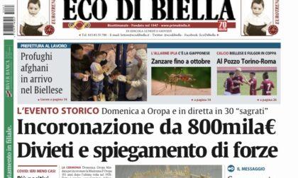 Ecco tutte le notizie esclusive con Eco di Biella in edicola oggi