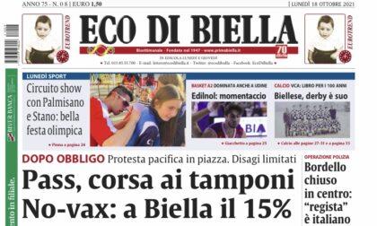 Ecco tutte le notizie esclusive su Eco di Biella in edicola oggi Lunedì 18 ottobre